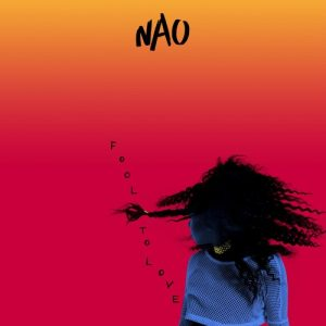 Fool to love- NAO